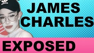 JAMES CHARLES EXPOSED