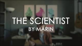 THE SCIENTIST - Coldplay (Marin Cover)