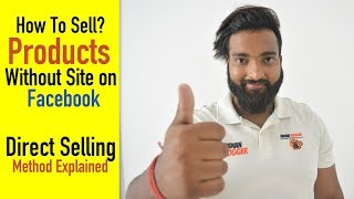 How To Sell Products Without Website on Facebook | Direct Selling Method in Hindi