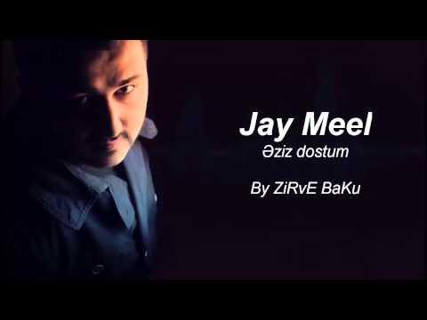 Jay Mell - Əziz Dostum