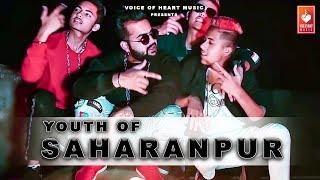 Youth Of Saharanpur || latest haryanvi songs haryanvi 2019|| Rudraa ,Aj | haryanvi dj song