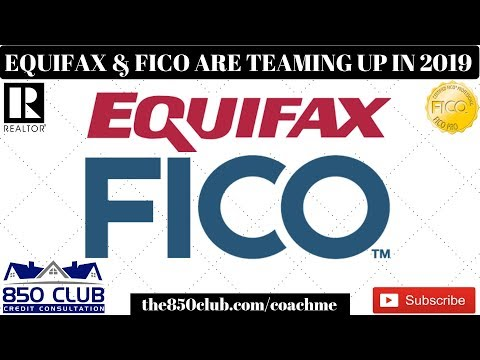 Equifax & FICO Have Teamed Up For A Major Credit Change Coming Late 2019