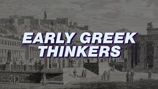 Early Greek Thinkers Course: Anaximander, Heraclitus, Empedocles, Parmenides
