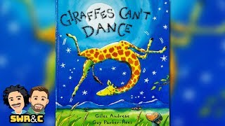 Giraffes Can't Dance - by Giles Andreae | CHILDREN'S BOOK READ ALOUD