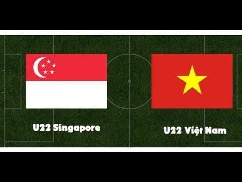 TRỰC TIẾP BÓNG ĐÁ U22 Việt Nam – U22 Singapore seagame 30 Trực Tiếp 3/12/2019