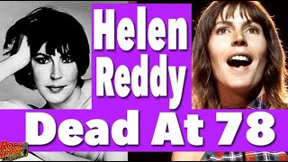 'I Am Woman,' 'Angie Baby' singer Helen Reddy dies at 78