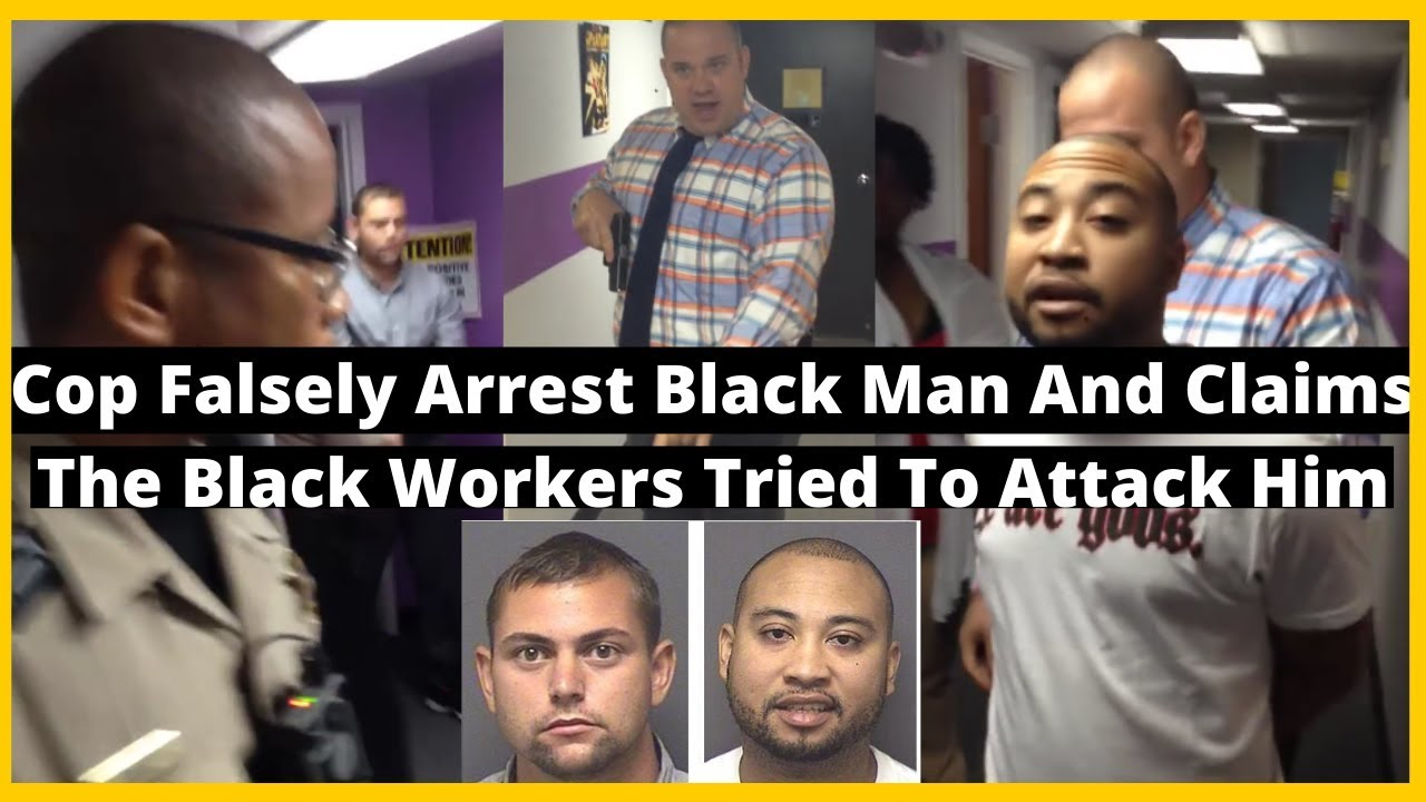 |NEWS| Cop Falsely Arrest Black Man And Claims The Black Workers Tried To Attack Him