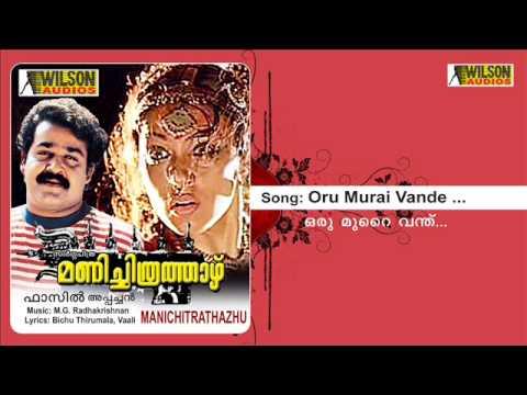Oru Murai Vande - Manichitrathazhu