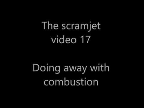 Scramjets 17 - Doing without combustion
