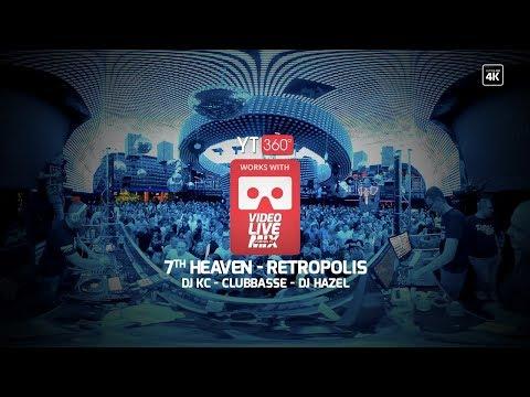 RETROPOLIS - 7th Heaven - KC - CLUBBASSE - HAZEL - VIDEO LIVE 360 CARTBOARD Przeżyj  to raz jeszcze