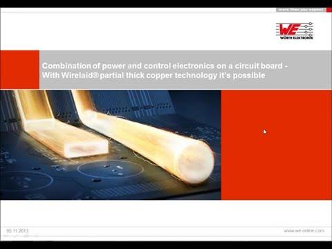Würth Elektronik Webinar: Wirelaid® partial thick copper technology