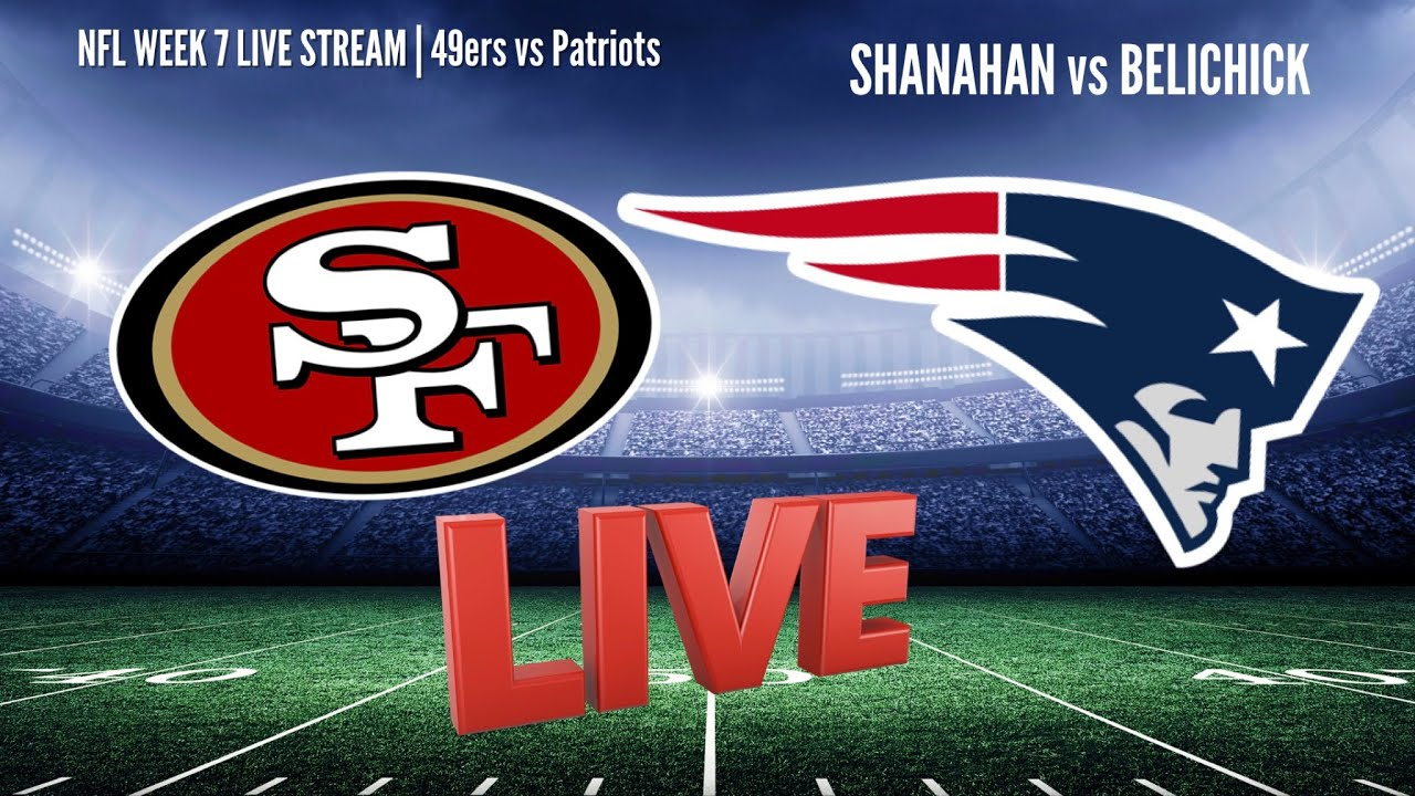 San Francisco 49ers vs. New England Patriots live stream, how to ...