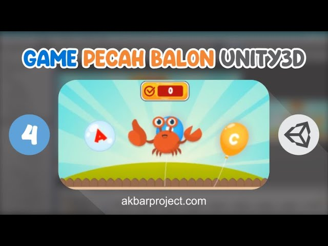 Tutorial Membuat Game Edukasi Pecah Balon Part 4 | Unity3D