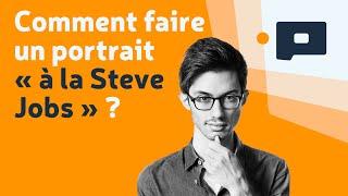"""📷Apprendre la Photo - Tuto : comment faire un portrait """"à la Steve Jobs"""" ?"""