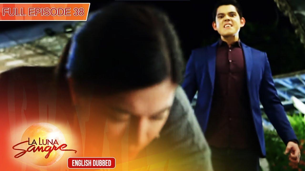 Download Full Episode 38   La Luna Sangre English Dubbed