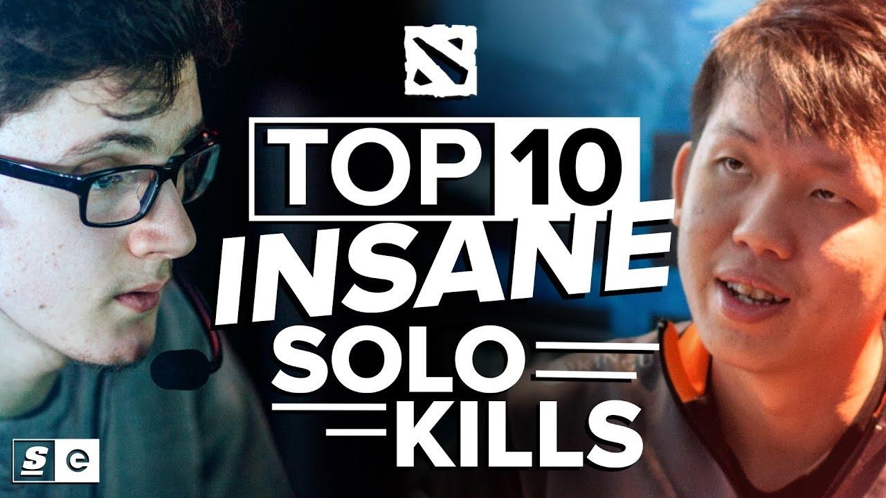 The Top 10 Most Insane Solo Kills in Dota 2