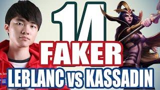 Faker cầm LEBLANC chạm trán KASSADIN (ft. Sofm - THRESH)