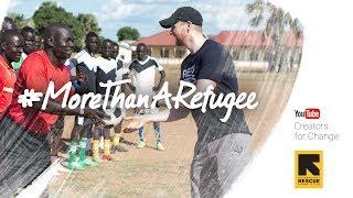 Uganda Gives Us Hope For Humanity #MoreThanARefugee