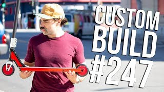 Custom Build #247 (ft. Dan Barrett) │ The Vault Pro Scooters