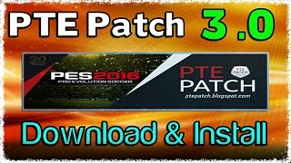 [PES 2016] Patch PTE 3 : Download + Install on PC