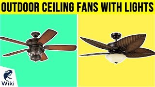 10 Best Outdoor Ceiling Fans With Lights 2019