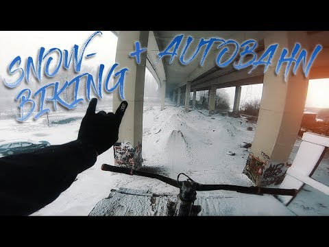 MOUNTAIN BIKING ON SNOW + AUTOBAHN!?