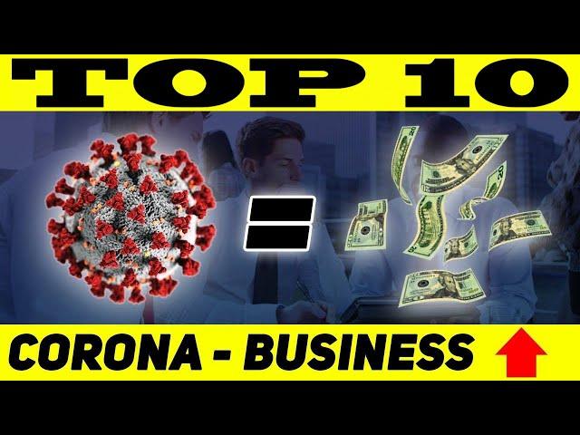 TOP 10 BUSINESS POST-CORONAVIRUS : Devenir Riche après le Covid 19 ?