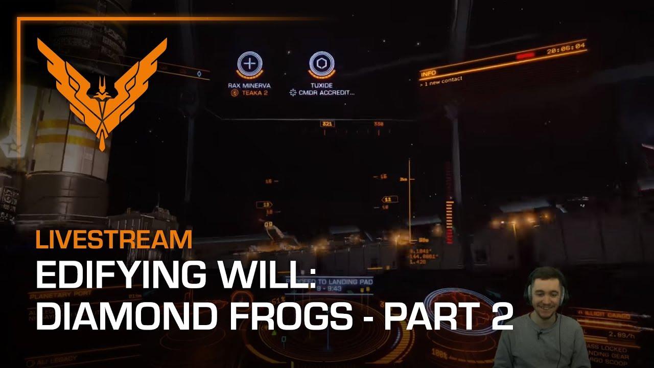 Edifying Will: Diamond Frogs - Part 2