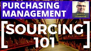 Lesson 6 - SCM Sourcing 101- Learn sourcing of materials in procurement, purchasing management