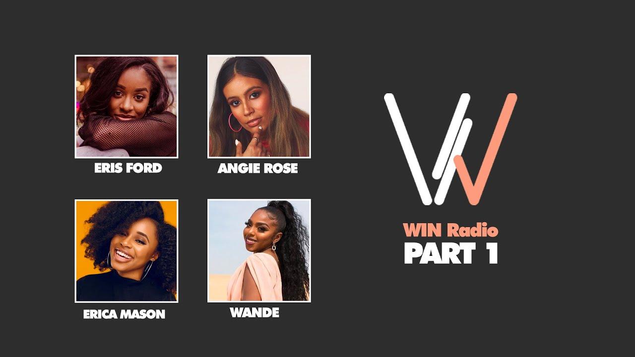WIN Radio | Episode 5 pt.1 (Eris Ford, Angie Rose, Erica Mason)