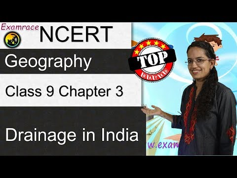NCERT Class 9 Geography Chapter 3: Drainage in India