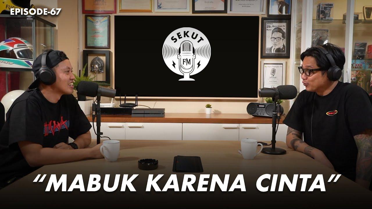 Pengalaman Tidak Sober yang Tak Terlupakan feat Ryo Wicaksono #SekutFM eps 67