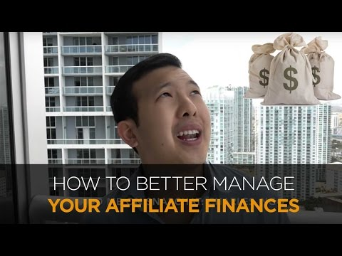 Money Management for Dummies - How to Better Manage Your Affiliate Finances
