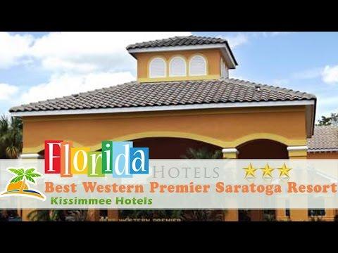 Best Western Premier Saratoga Resort Villas - Kissimmee Hotels, Florida
