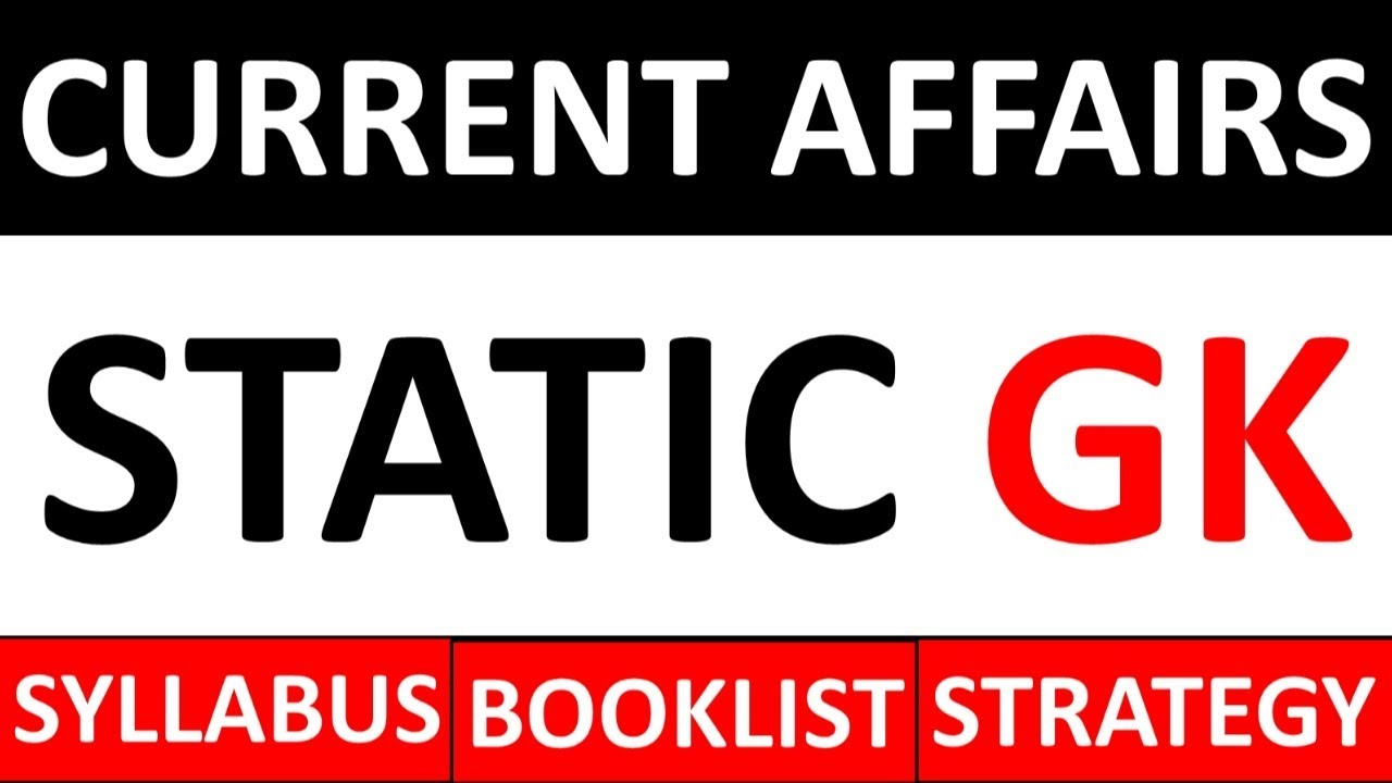 MOST IMPORTANT TOPICS FOR STATIC GK & CURRENT AFFAIRS WITH