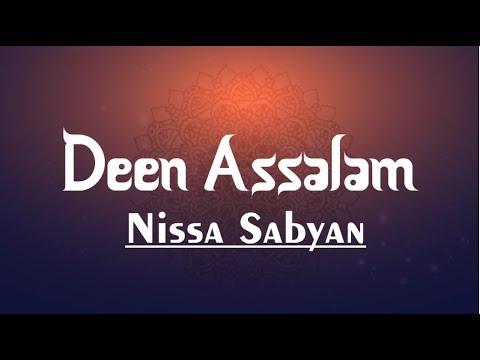 Lirik Lagu Deen Assalam - Nissa Sabyan [Gambus Agama Perdamaian]