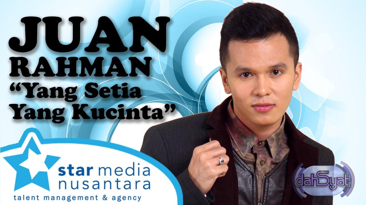 Juan Rahman - Yang Setia Yang ku Cinta (Dahsyat 16 Januari 2014)
