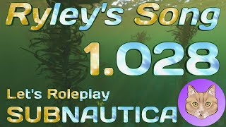 1.028 - Don't Be Jelly :: Let's Roleplay Subnautica (SRP): Ryley's Song :: 21Oct18 ✅