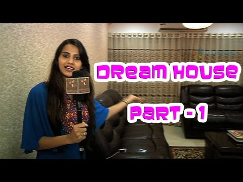 Vrinda Dawda's dream house - Part 01