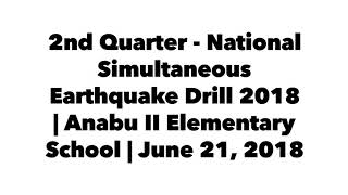 2nd National Simultaneous Earthquake drill - Anabu II Elementary School June 21, 2018