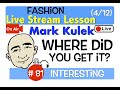 Mark Kulek Live Stream - Where did you get it?  | #81 - English Communication - ESL