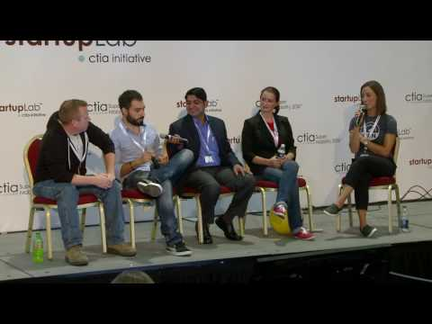 CTIA StartUp Lab 2016: Finalists & Techstars Alumni Share Startup Accelerator Experience