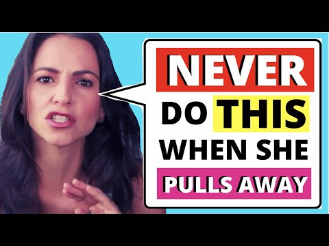 """5 HUGE Mistakes Men Make When A Girl """"Pulls Away"""" (Do These & Lose Her FOREVER)"""