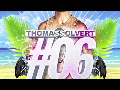 Thomas Solvert House Music Podcast #06 Summer Edition 2015