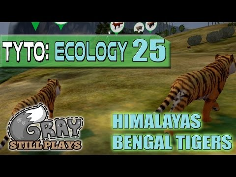 Tyto Ecology | More Himalayas, Now With Bengal Tigers | Part 25 | Gameplay Let's Play