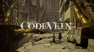 CODE VEIN - First Trailer | TBA