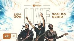 SOM DO REINO   LIVE - Alessandro Vilas Boas + André Aquino + Brunão Morada