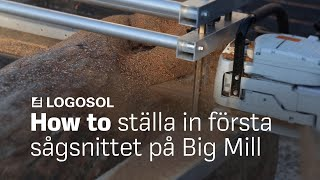 Big Mill Instruktion första snittet