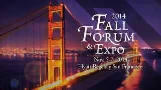 2014 Fall Forum & Expo!(, 2014-10-06T19:06:25.000Z)