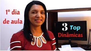 3 DINÂMICAS TOP PARA O PRIMEIRO DIA DE AULA  | Por Professor em Sala